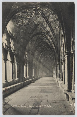 Unknown; Edith Collier; Postcard of North Cloister, Westminster Abbey from Edith to her grandmother.; Unknown; A2015/1/98