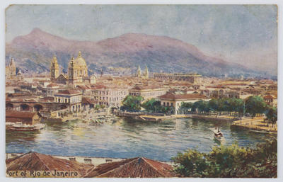 Raphael Tuck & Sons.; Edith Collier; Postcard of the port of Rio de Janeiro from Edith Collier to Thea.; Unknown; A2015/1/101