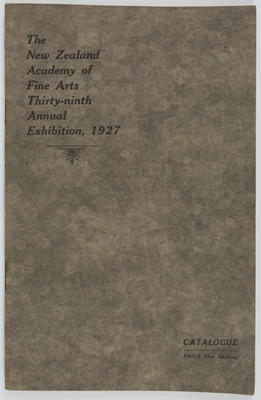 NZ Academy of Fine Arts; Harry H Tombs Limited; The New Zealand Academy of Fine Arts Thirty-ninth Annual Exhibition, 1927; 1927; A2015/4/121