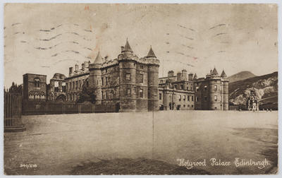 """W R & S Reliable Series; Unknown; Postcard titled """"Holyrood Palace. Edinburgh"""" addressed to Edith Collier in Cornwall.; Unknown; A2015/1/122"""