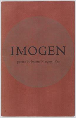 Imogen. Poems by Joanna Margaret Paul