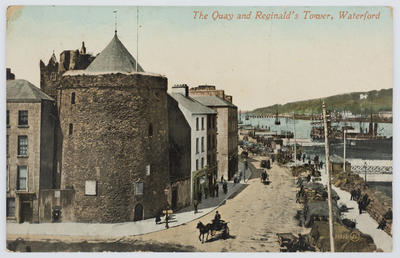Valentine's Series; Hand coloured postcard of The Quay and Reginald's Tower, Waterford.; A2015/1/162