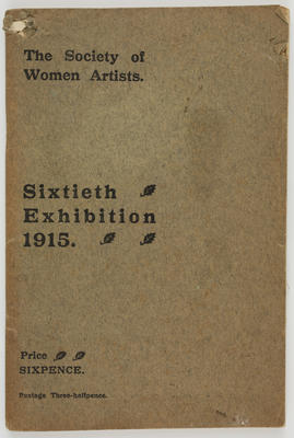 The Society of Women Artists; The Society of Women Artists Sixtieth Exhibition booklet; 1915; A2015/1/494