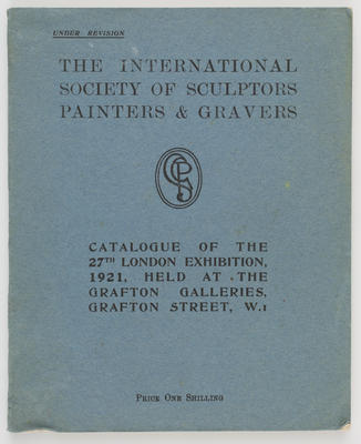 Unknown; Catalogue of the International Society of Sculptors Painters & Gravers; 1921; A2015/1/506