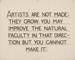 Untitled (Lettering exercise, Artists are not made...)